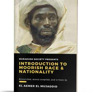 Introduction To Moorish Race & Nationality