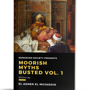 Moorish Myths Busted Volume One