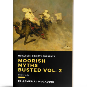 Moorish Myths Busted Volume Two
