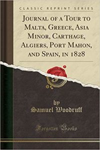Journal of a tour to Malta, Greece, Asia Minor, Carthage, Algiers, Port Mahon & Spain
