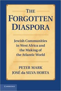 Jewish Communities in West Africa and the Making of the Atlantic World
