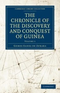 The Chronicle of the Discovery and Conquest of Guinea, Volume 2