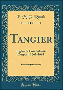 Tangier, England's lost Atlantic outpost, 1661-1684