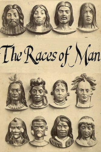 The Races of Man: An Outline of Anthropology and Ethnography By Joseph Deniker